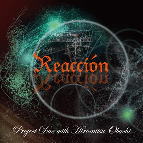"""Project Duo With 大渕博光「Reaccion」(2019)<br><br><br>元オルケスタ・デ・ラ・ルスのベーシストで日本を代表するサルサ・ミクスチャーバンド """"グルーポ・チェベレ""""のリーダー伊藤寛康と、現オルケスタ・デ・ラ・ルスのピアニスト、斉藤タカヤによるデュオ・ユニット「Project Duo」のセカンド・アルバム。フラメンコ・カンテの第一人者、大渕博光とフラメンコ・パーカッションの凄腕 橋本容昌を加え、アグレッシブで彩豊かな作品となっている。<br><br><br><a href=""""http://www.ahora-tyo.com/detail/item.php?iid=18204""""><span>詳細ページ</span></a>"""